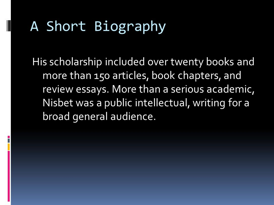 A Short Biography His scholarship included over twenty books and more than 150 articles, book chapters, and review essays.