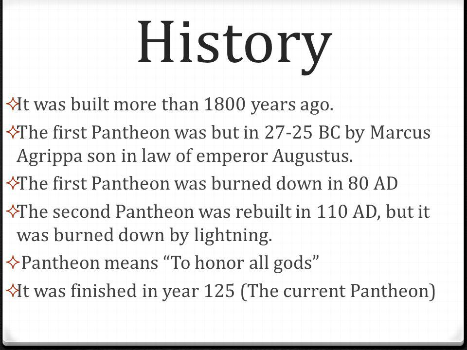 History IIt was built more than 1800 years ago.