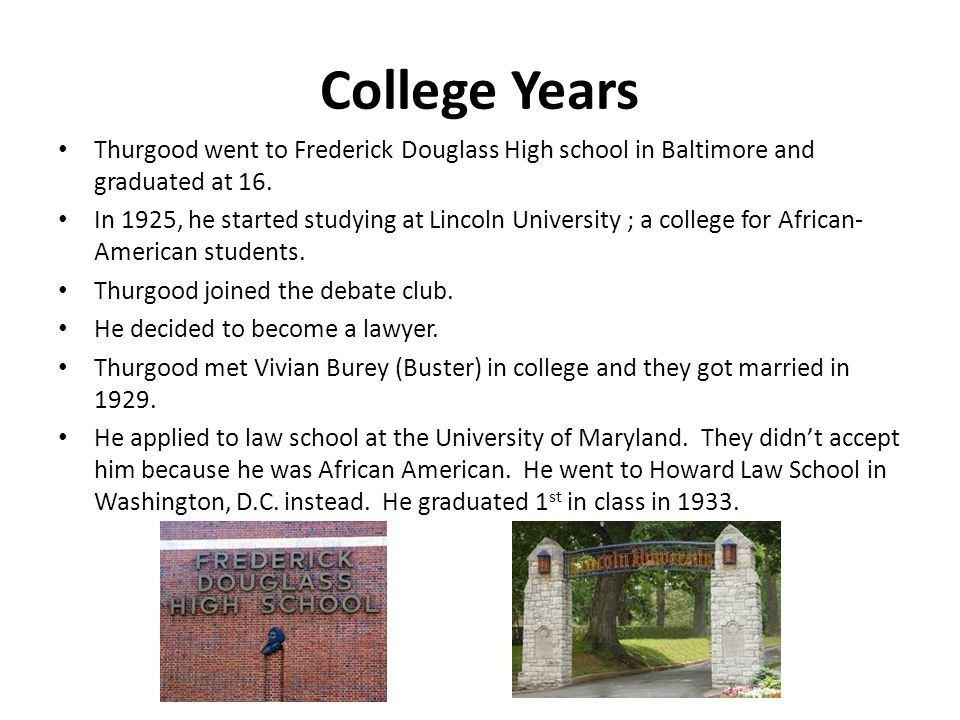 Practicing Law Thurgood started his own law practice after graduating law school.