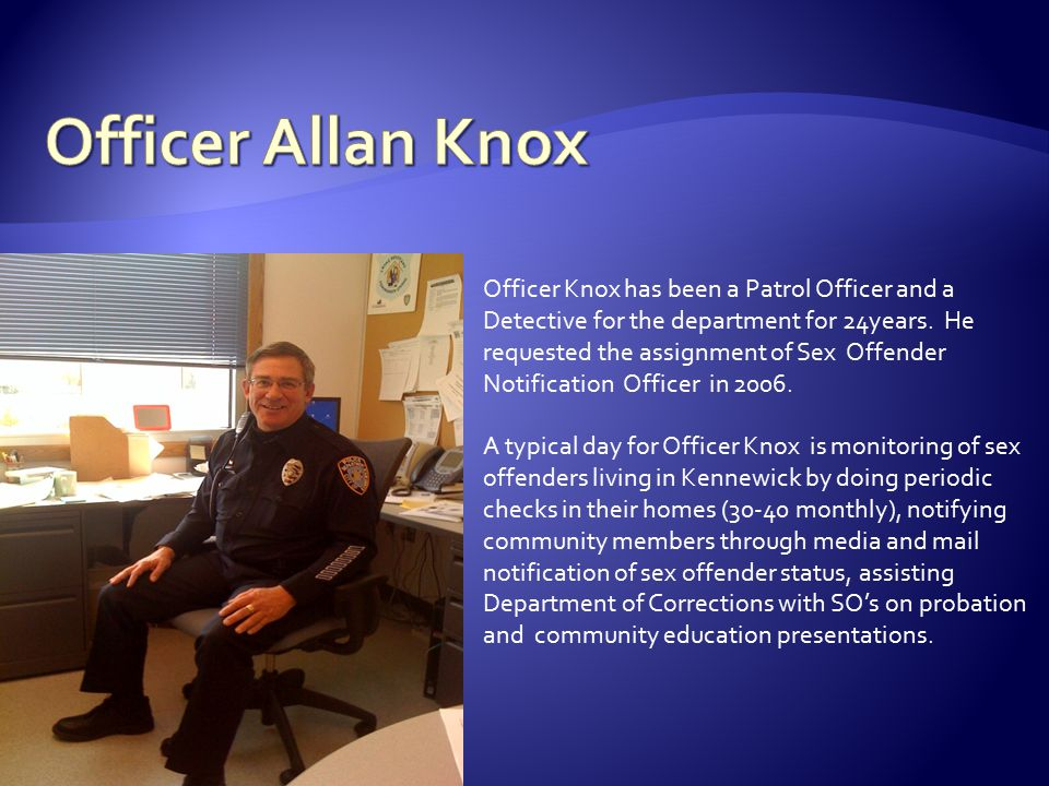 Officer Knox has been a Patrol Officer and a Detective for the department for 24years.