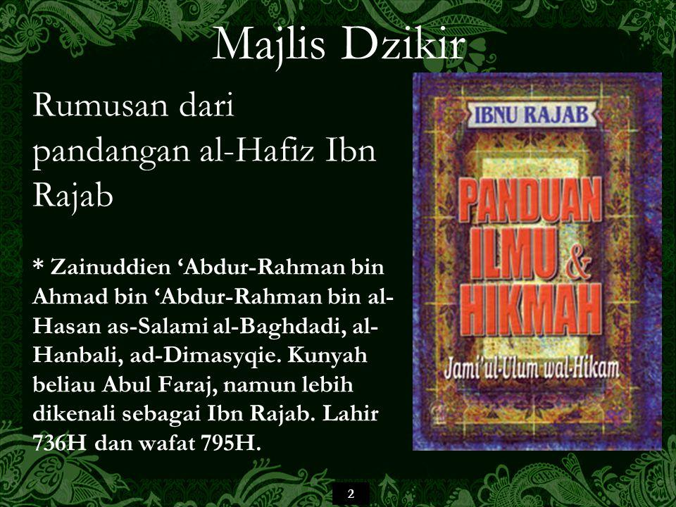43 Majlis Dzikir Bahkan lebih dari itu, sehinggakan buruknya tahap kedunguan sebahagian mereka menjadikan mereka menganggapnya sebagai suatu perbuatan mendekatkan diri kepada Allah dan amalan-amalan salih dan dapat membuahkan سني الأحوال – keadaan/keperibadian yang tertinggi , padahal ini – jika diamati pada hakikatnya – adalah kesan-kesan peninggalan golongan az-Zanadiqah dan Ahli al-Mukharrafah (pagans – percaya kepada Mitos), walLahul Musta'an.