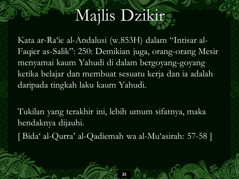 """35 Majlis Dzikir Kata ar-Ra'ie al-Andalusi (w.853H) dalam """"Intisar al- Faqier as-Salik"""": 250: Demikian juga, orang-orang Mesir menyamai kaum Yahudi di"""