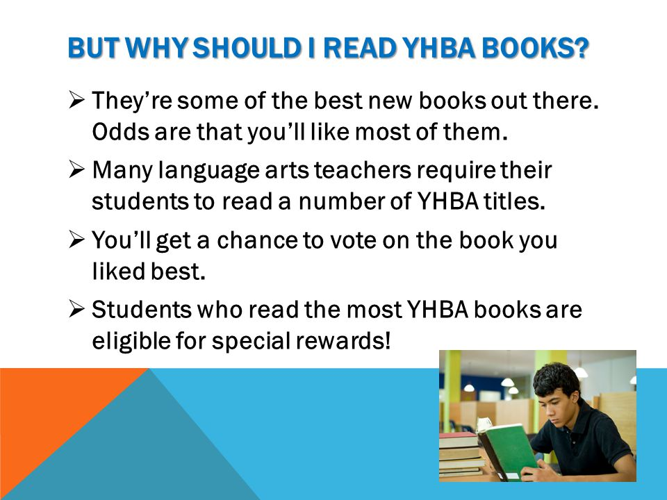 THE COMPETITION  At the media center, we keep track of who reads YHBA books by monitoring AR Tests.  When you pass the AR Test on a YHBA book, your