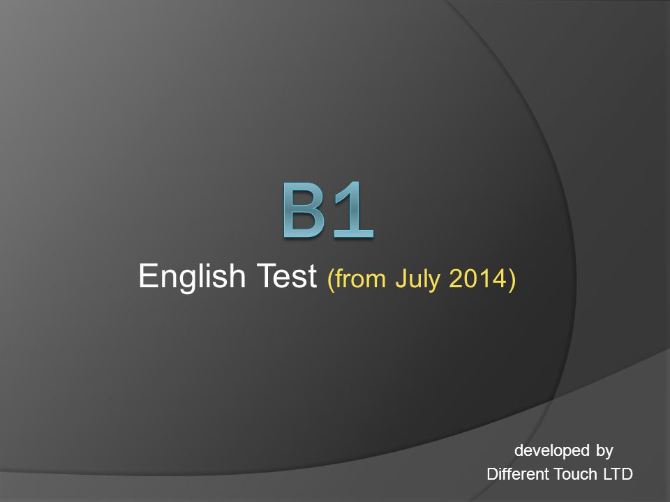 English Test (from July 2014) developed by Different Touch LTD