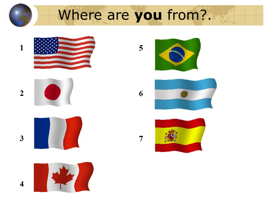 Where are you from?. 12341234 567567
