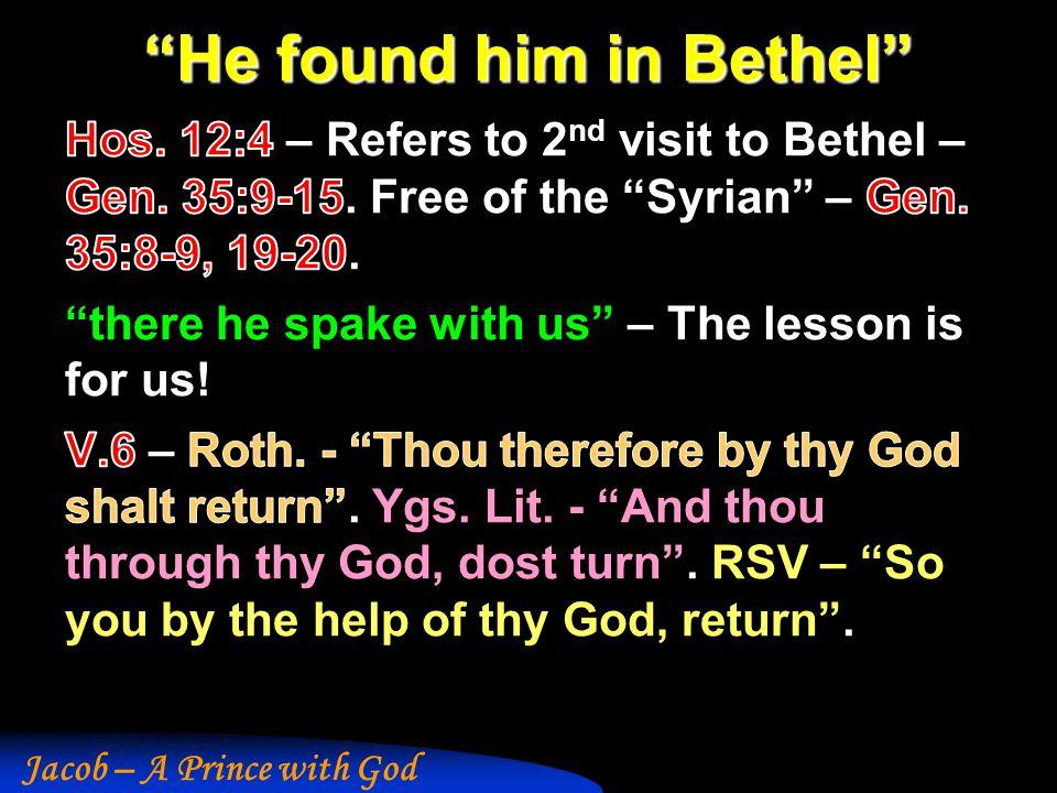 """He found him in Bethel"""