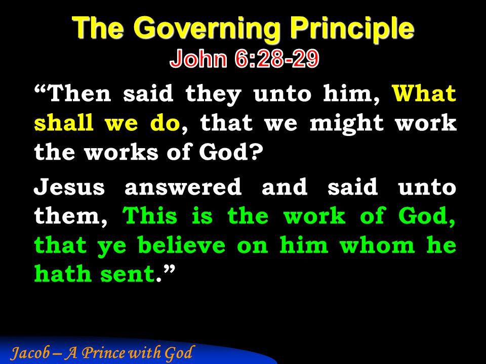 Jacob – A Prince with God The Governing Principle