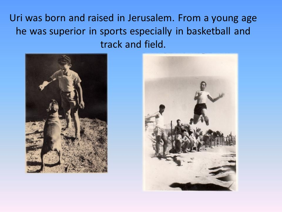 He introduced new ideas and special equipment in his games that weren't known in Israel.