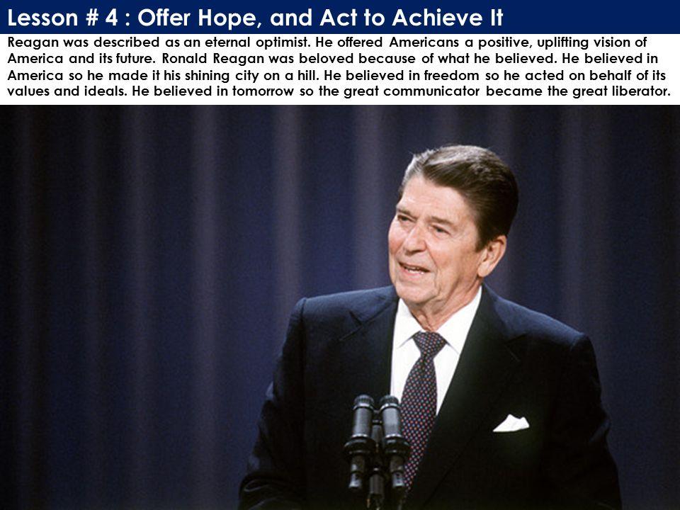 Reagan was described as an eternal optimist.