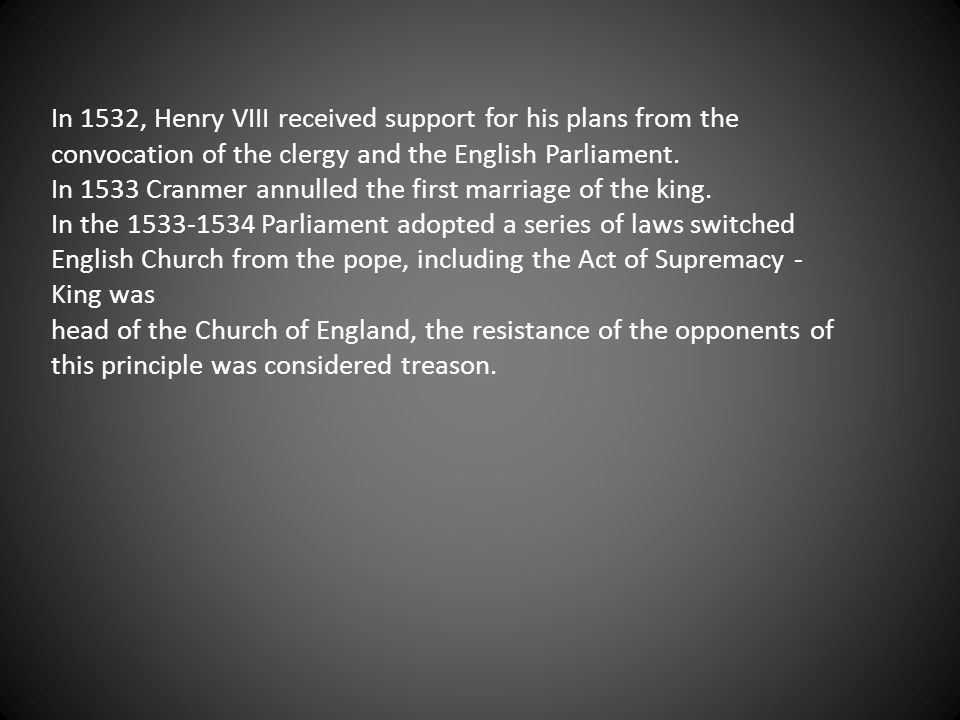 In 1527, Henry began efforts to annul the marriage on basis of an argument for non-compliance included the wedding.