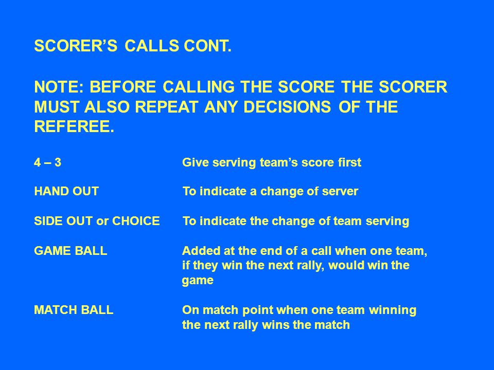 SCORER'S CALLS CONT.