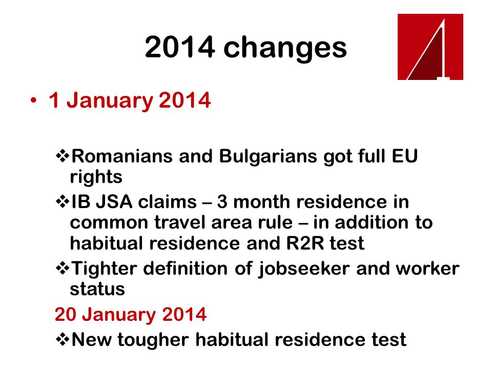 2014 changes 1 March 2014  introduction of minimum earnings threshold to determine if a person is a worker or self employed person – this may exclude some workers from housing benefit and other means tested benefits.