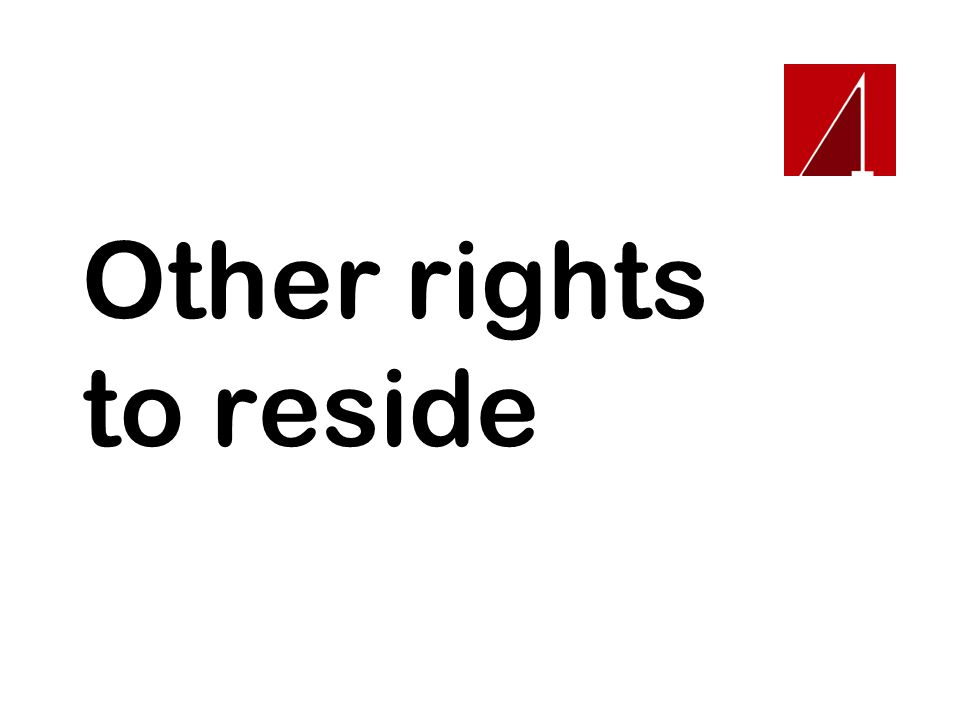 Other rights to reside