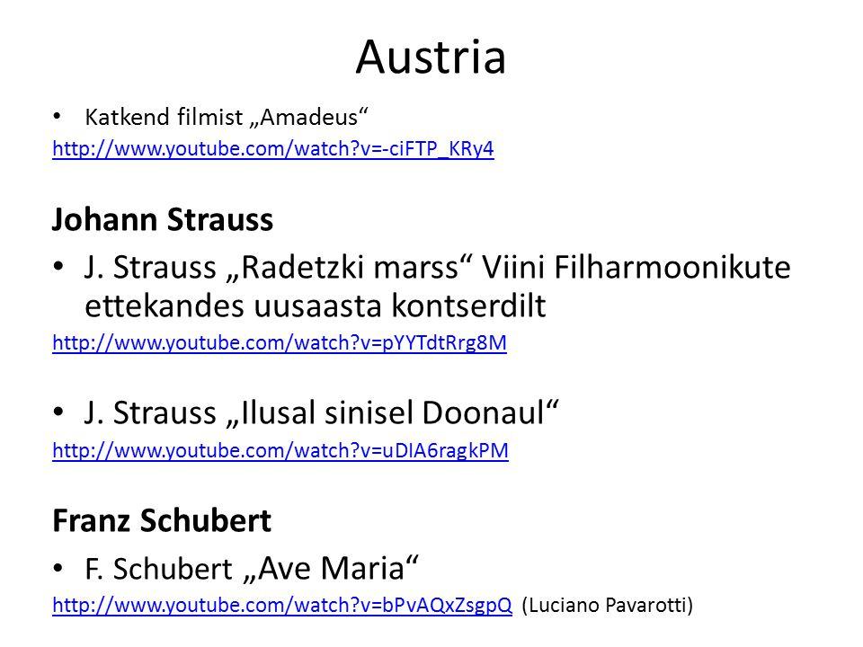 "Austria Katkend filmist ""Amadeus http://www.youtube.com/watch v=-ciFTP_KRy4 Johann Strauss J."
