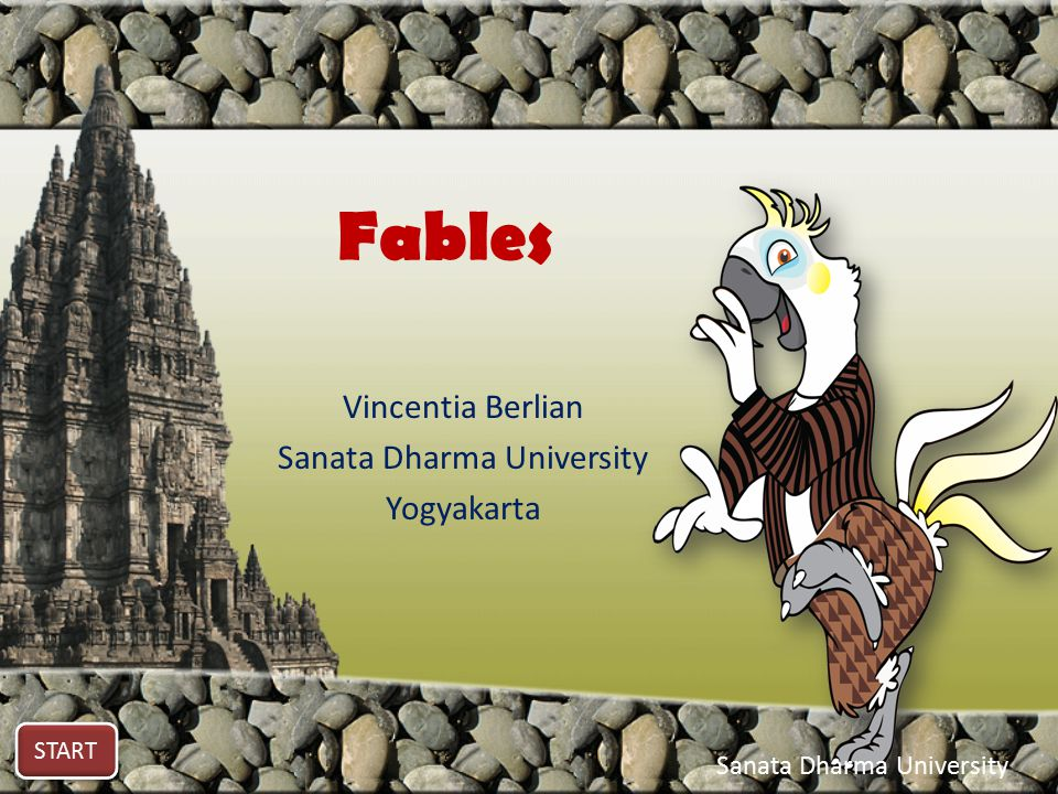 Fables Vincentia Berlian Sanata Dharma University Yogyakarta START Sanata Dharma University