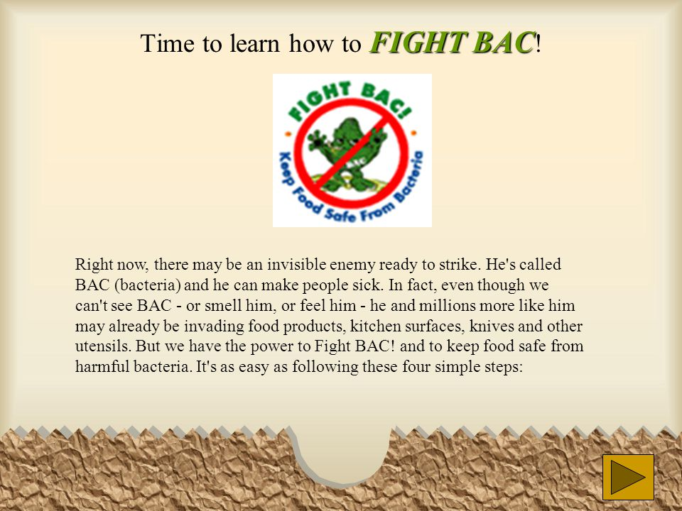FIGHT BAC Time to learn how to FIGHT BAC .