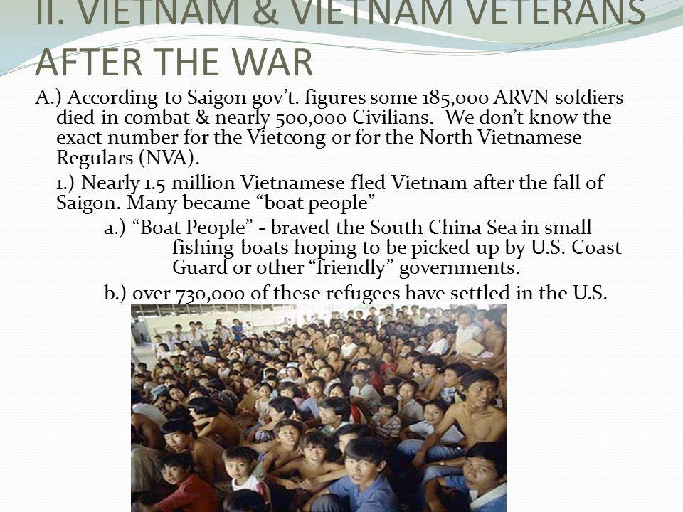 II. VIETNAM & VIETNAM VETERANS AFTER THE WAR A.) According to Saigon gov't.