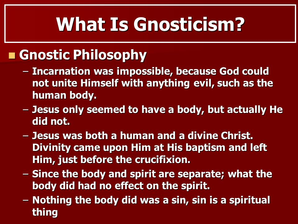 What Is Gnosticism.