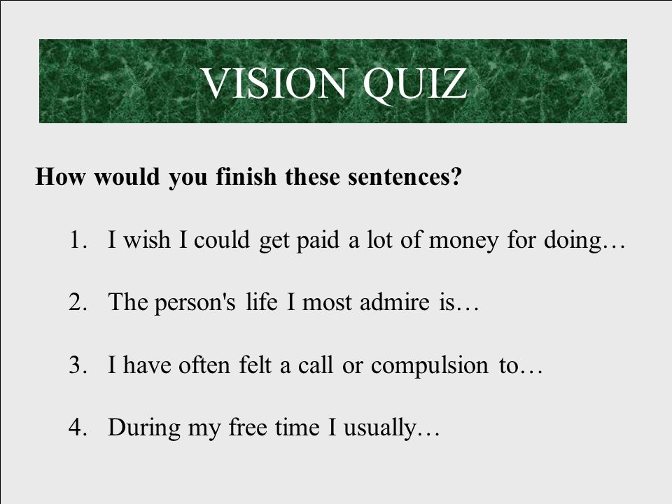 How would you finish these sentences.