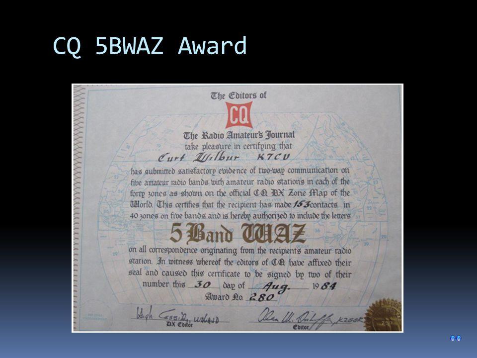 CQ 5BWAZ Award