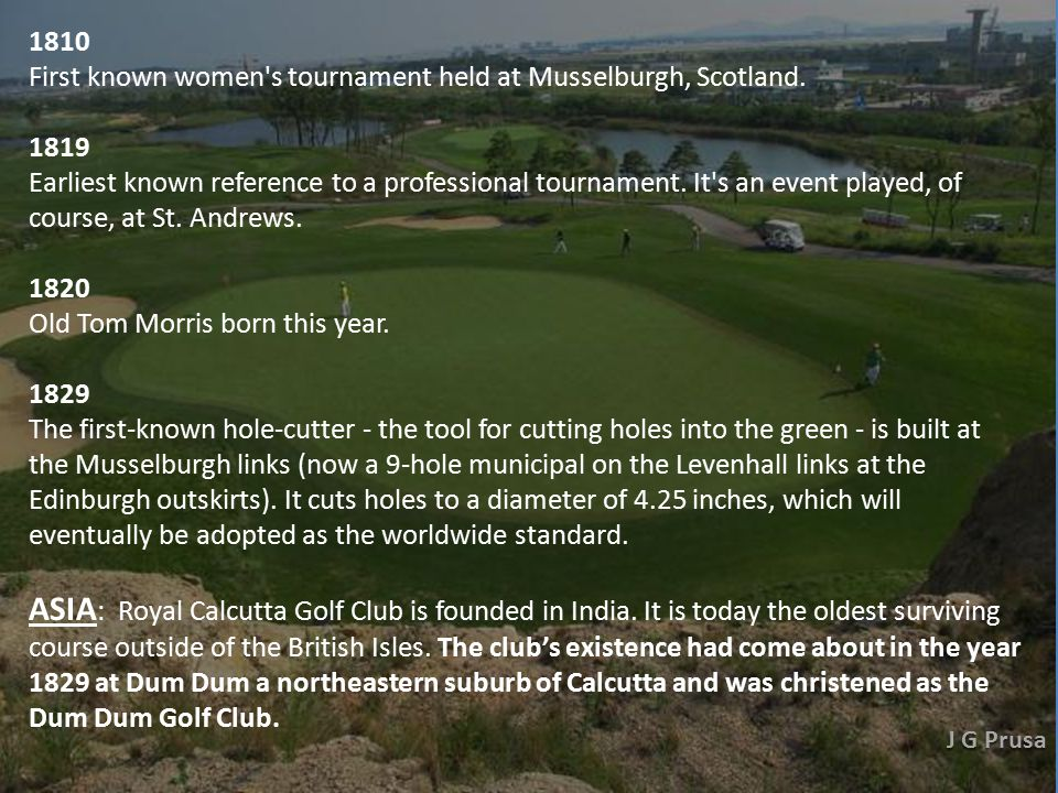 1682 First international golf tournament on record is played at Leith, Scotland.