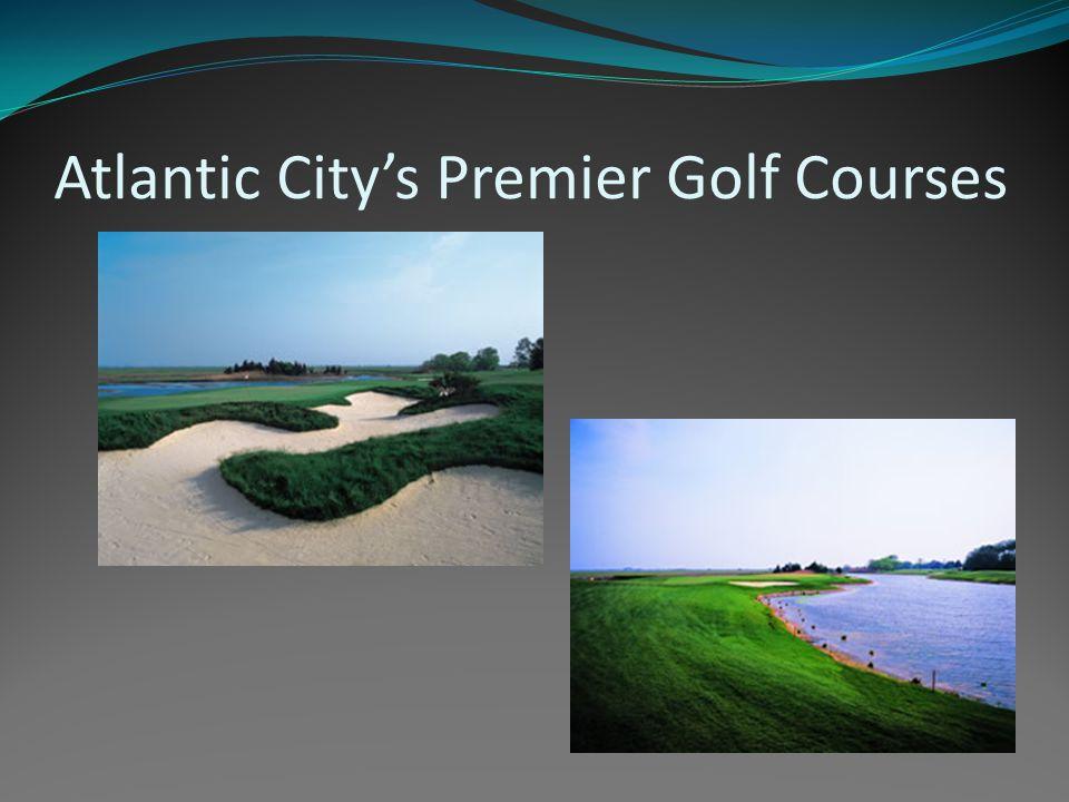 Atlantic City's Premier Golf Courses