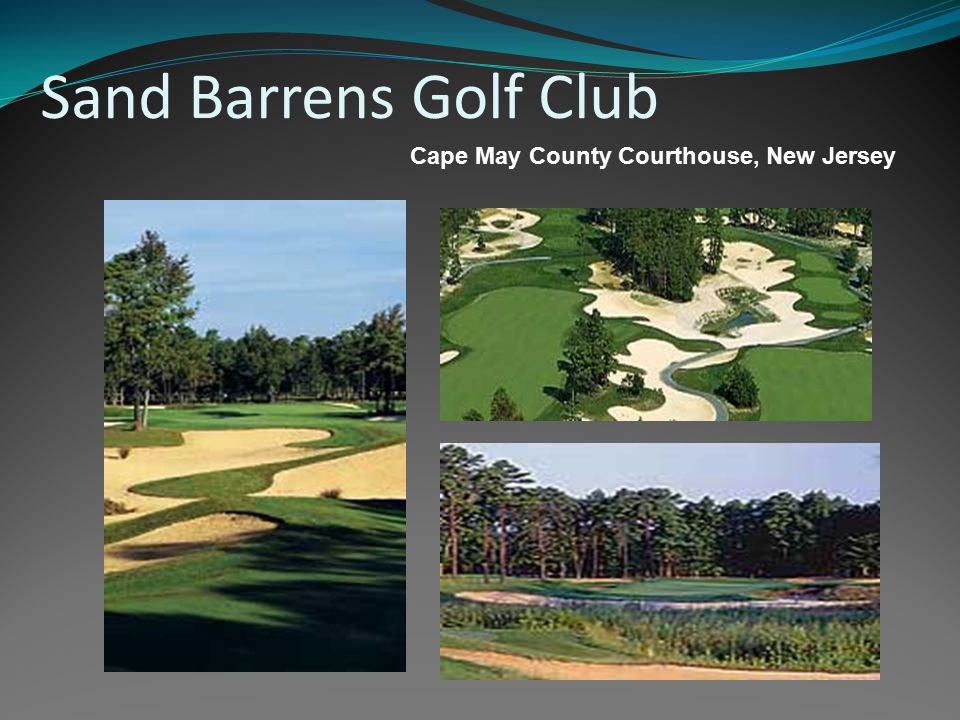 Sand Barrens Golf Club Cape May County Courthouse, New Jersey