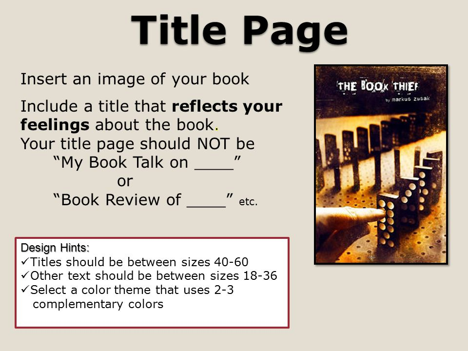Title Page Design Hints: Titles should be between sizes 40-60 Other text should be between sizes 18-36 Select a color theme that uses 2-3 complementary colors