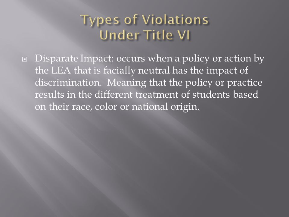  Is there a facially neutral practice that has a disproportionate adverse effect on minorities.
