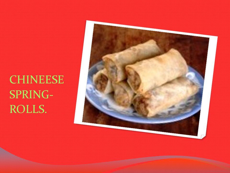 CHINEESE SPRING- ROLLS.