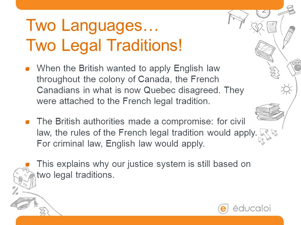 Two Languages… Two Legal Traditions.