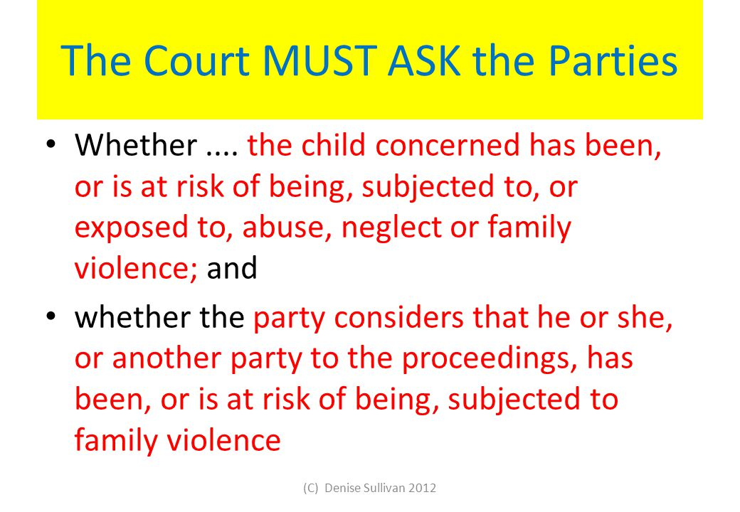 The Court MUST ASK the Parties Whether....