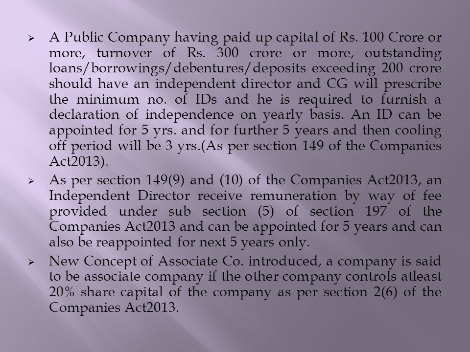  A Public Company having paid up capital of Rs. 100 Crore or more, turnover of Rs.