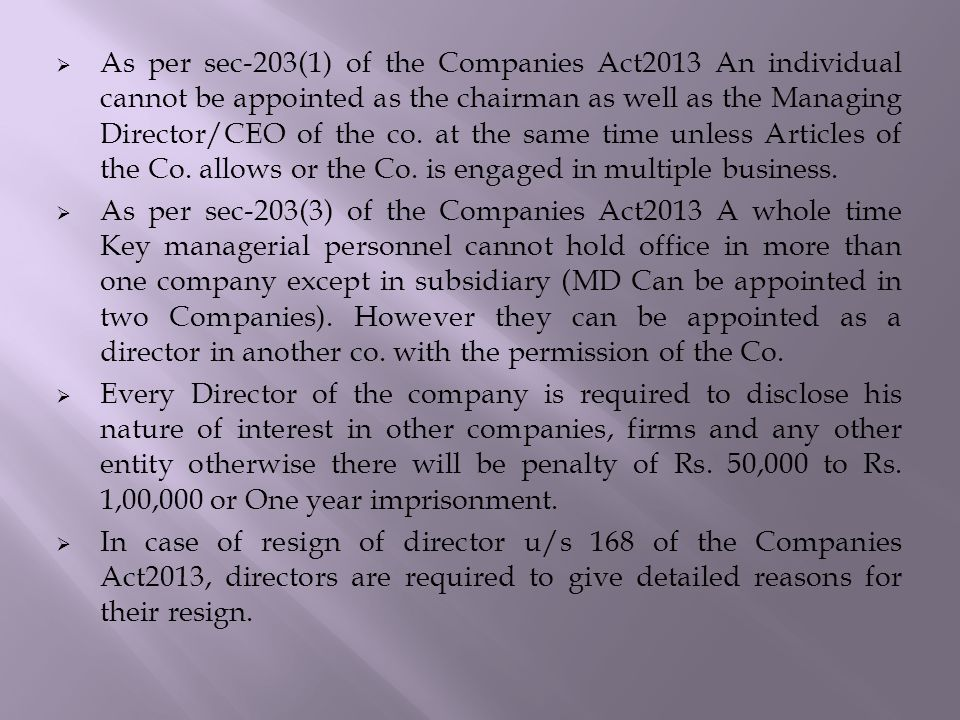  As per sec-203(1) of the Companies Act2013 An individual cannot be appointed as the chairman as well as the Managing Director/CEO of the co.