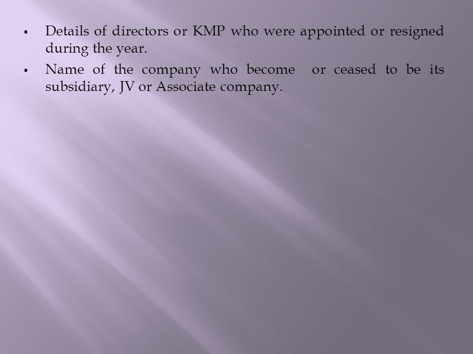 Details of directors or KMP who were appointed or resigned during the year.