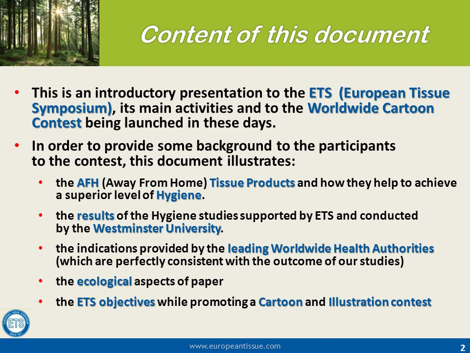 www.europeantissue.com 2 ETS (European Tissue Symposium)Worldwide Cartoon Contest This is an introductory presentation to the ETS (European Tissue Sym