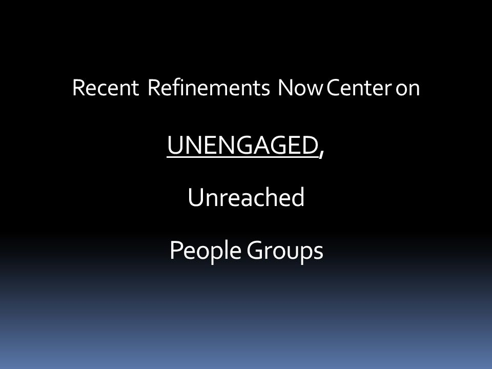 What are UNENGAGED Groups.