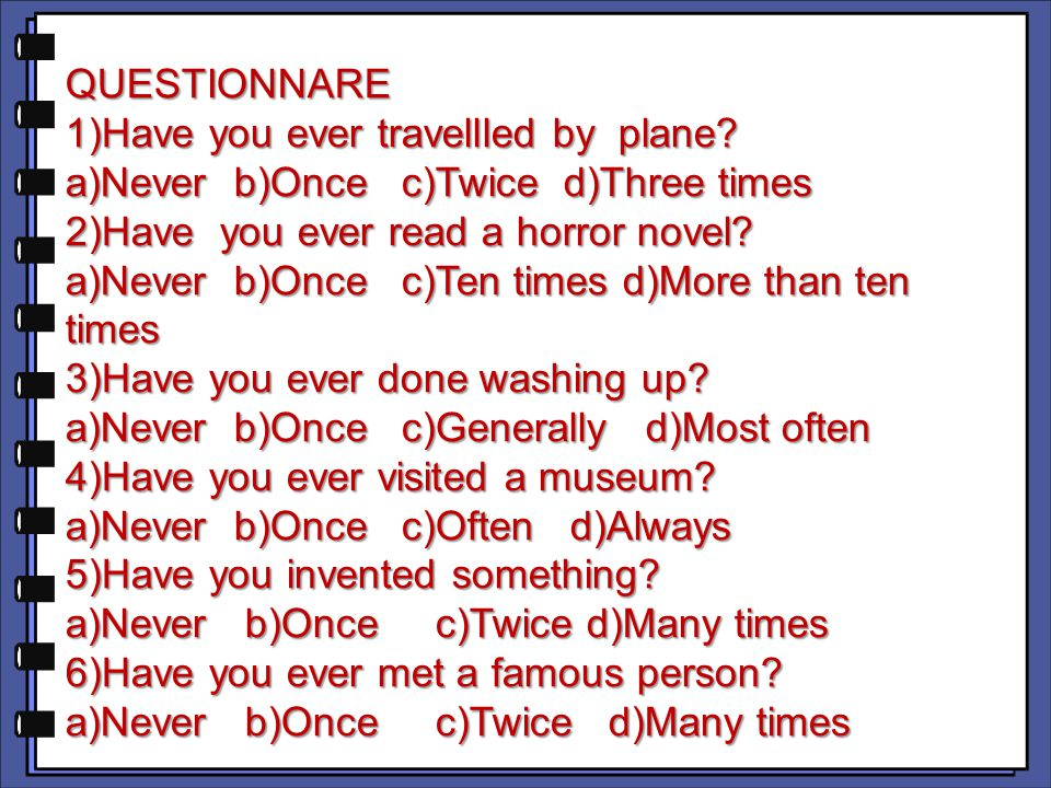 QUESTIONNARE 1)Have you ever travellled by plane.