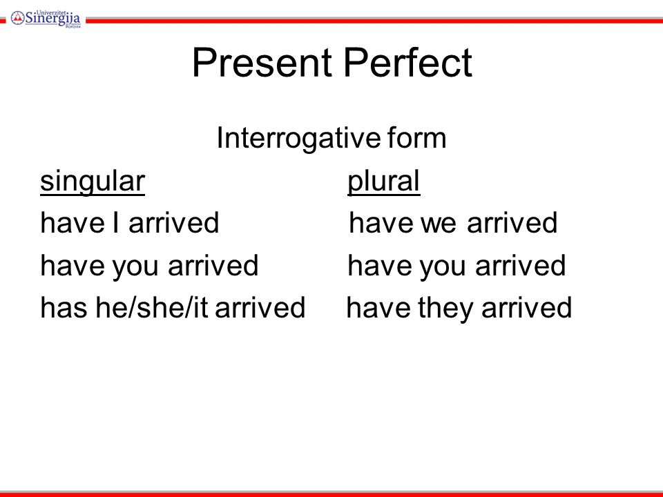 Present Perfect USE To describe actions beginning in the past and continuing up to the present (and possibly into future) To refer to actions occuring or not occuring at an unspecified time in the past with some kind of connection to the present.