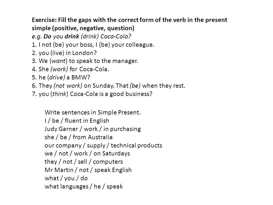 Write sentences in Simple Present.