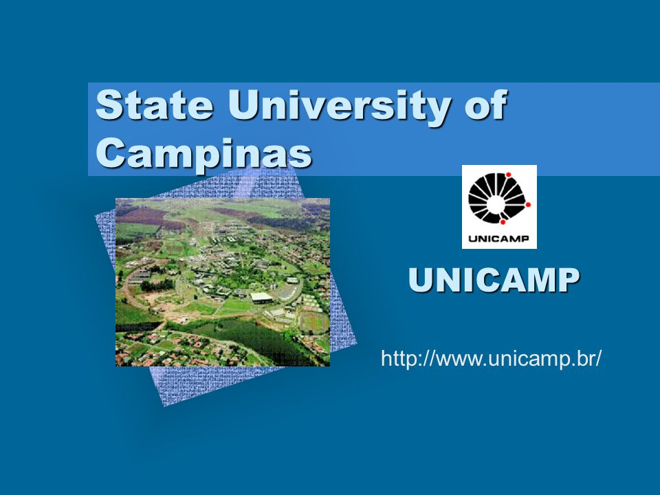 State University of Campinas UNICAMP http://www.unicamp.br/