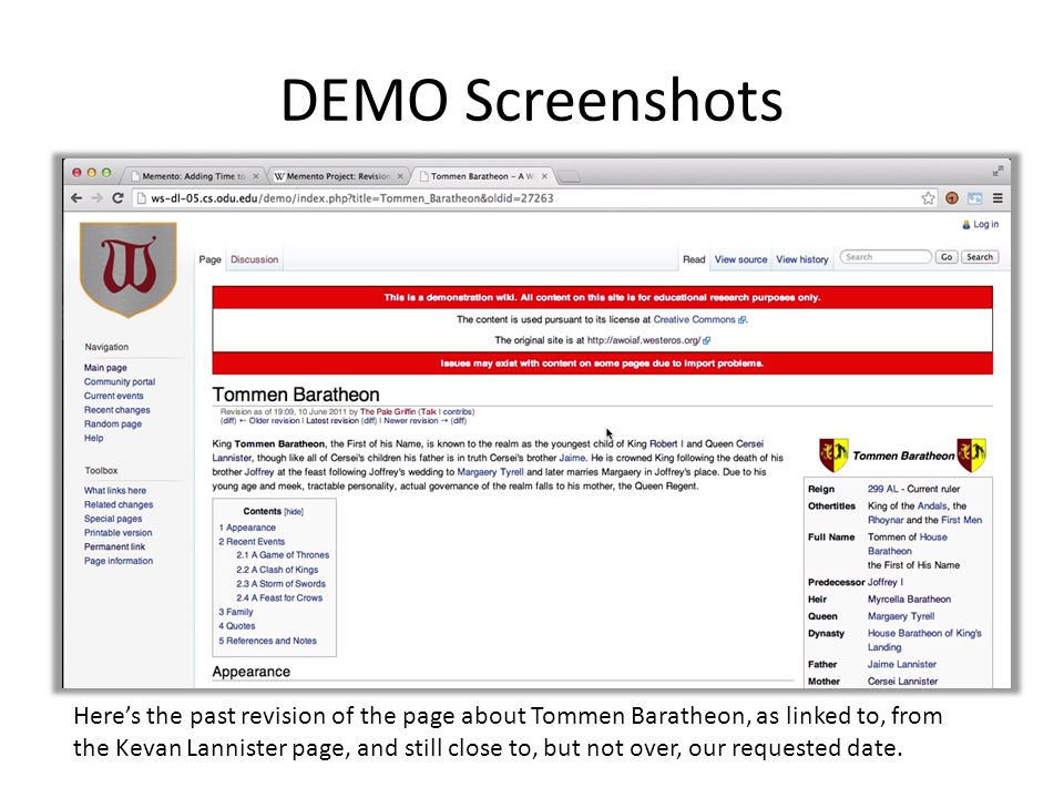 DEMO Screenshots Here's the past revision of the page about Tommen Baratheon, as linked to, from the Kevan Lannister page, and still close to, but not over, our requested date.