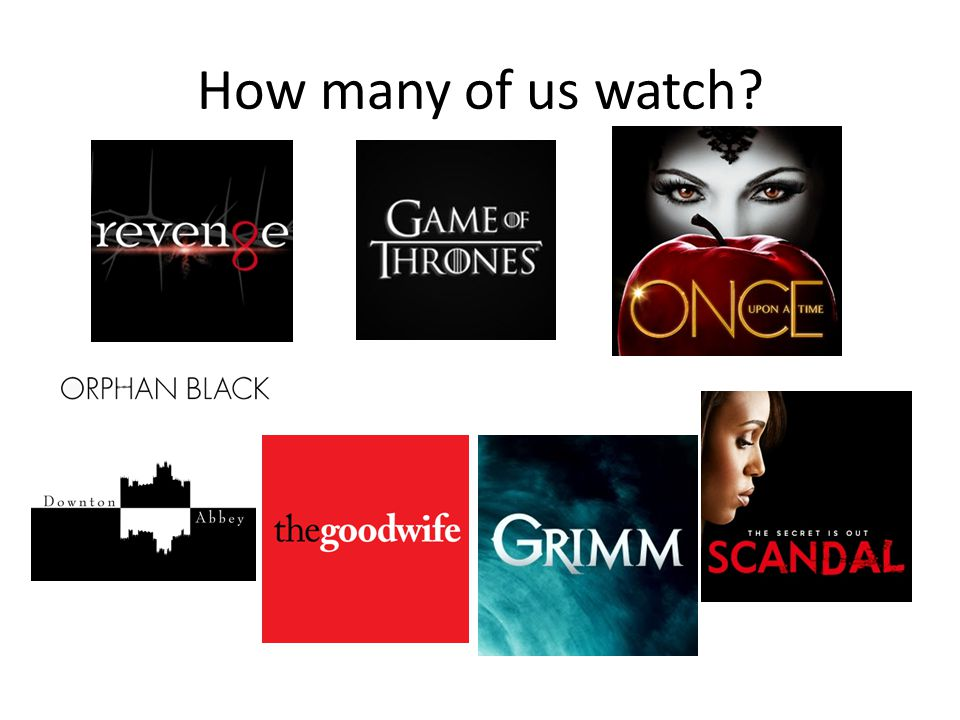 How many of us watch