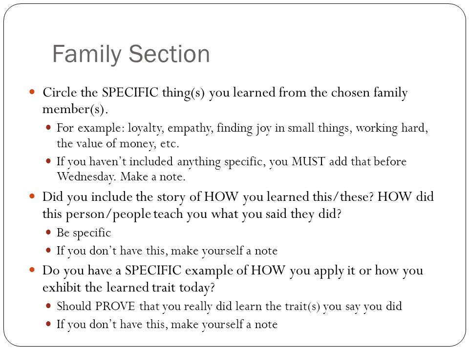 Family Section Circle the SPECIFIC thing(s) you learned from the chosen family member(s).