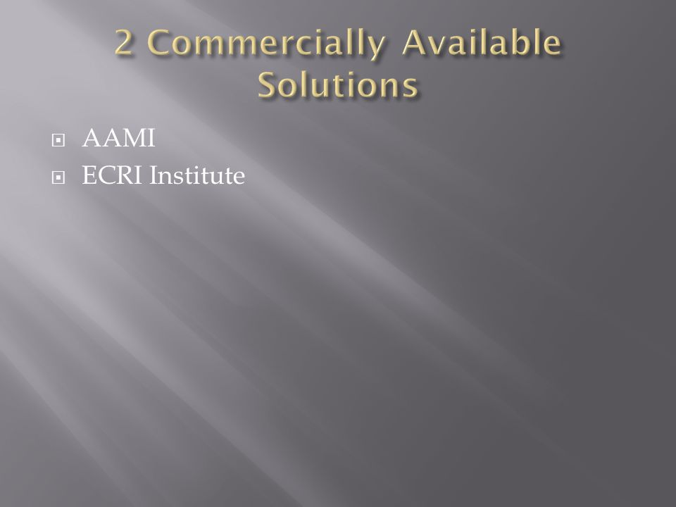  AAMI  ECRI Institute