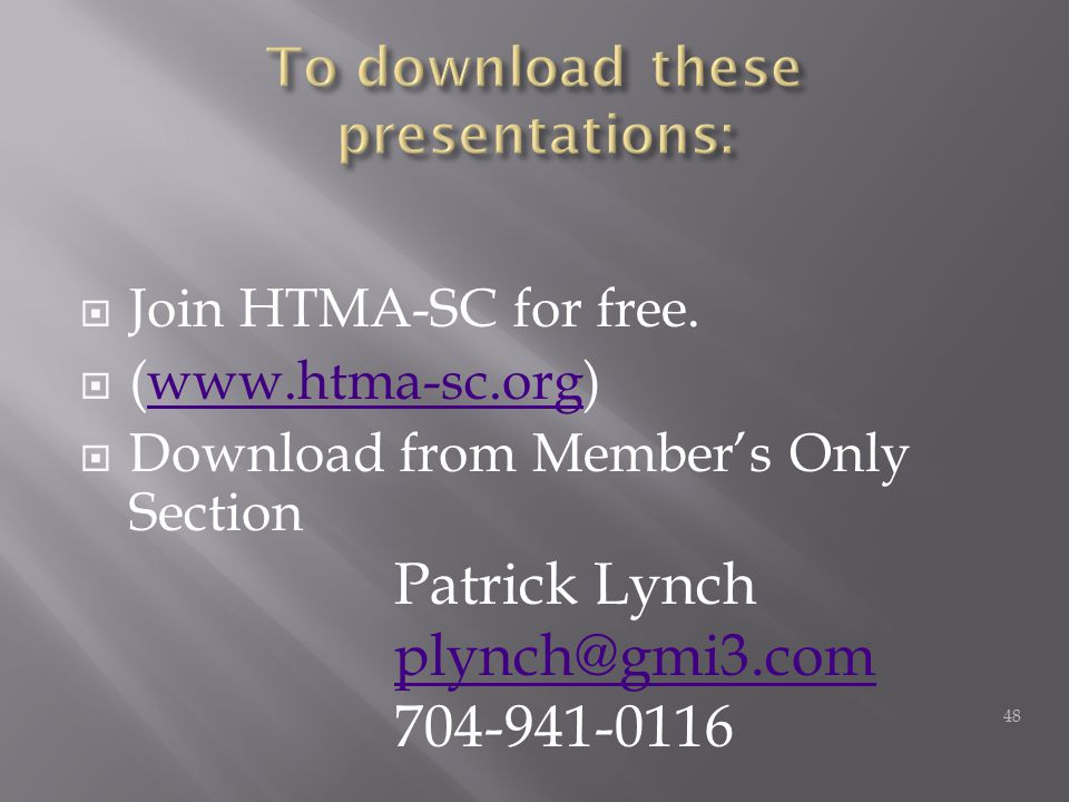  Join HTMA-SC for free.