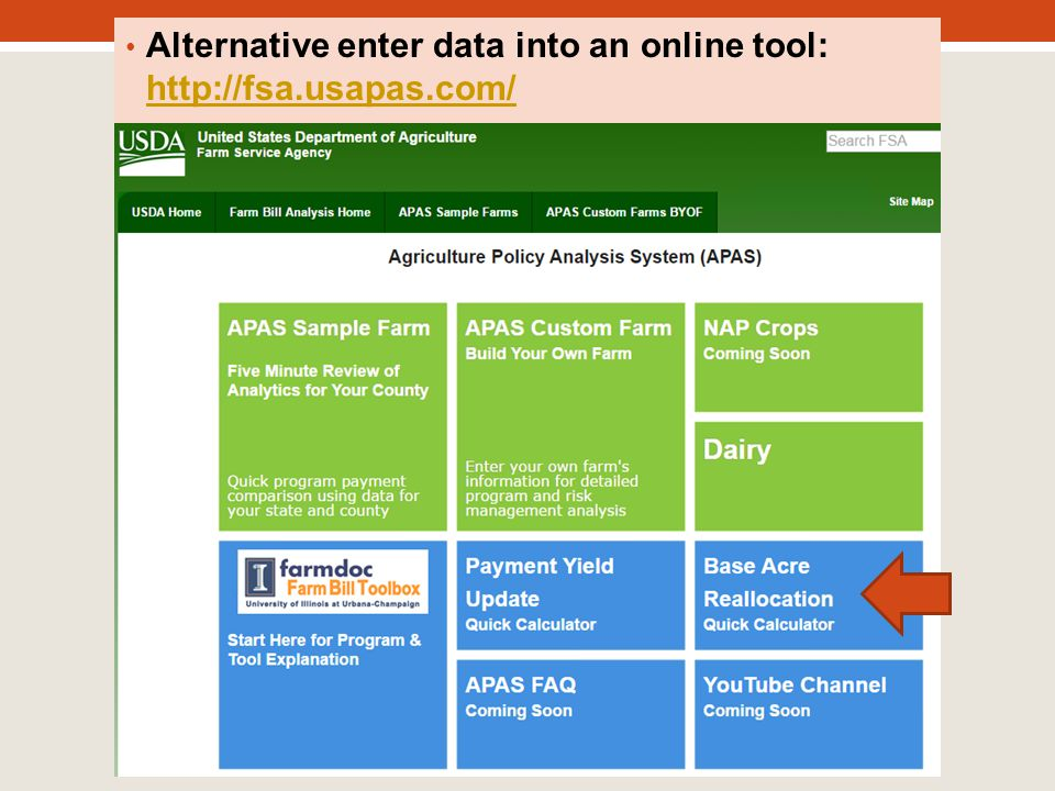 Alternative enter data into an online tool: http://fsa.usapas.com/ http://fsa.usapas.com/