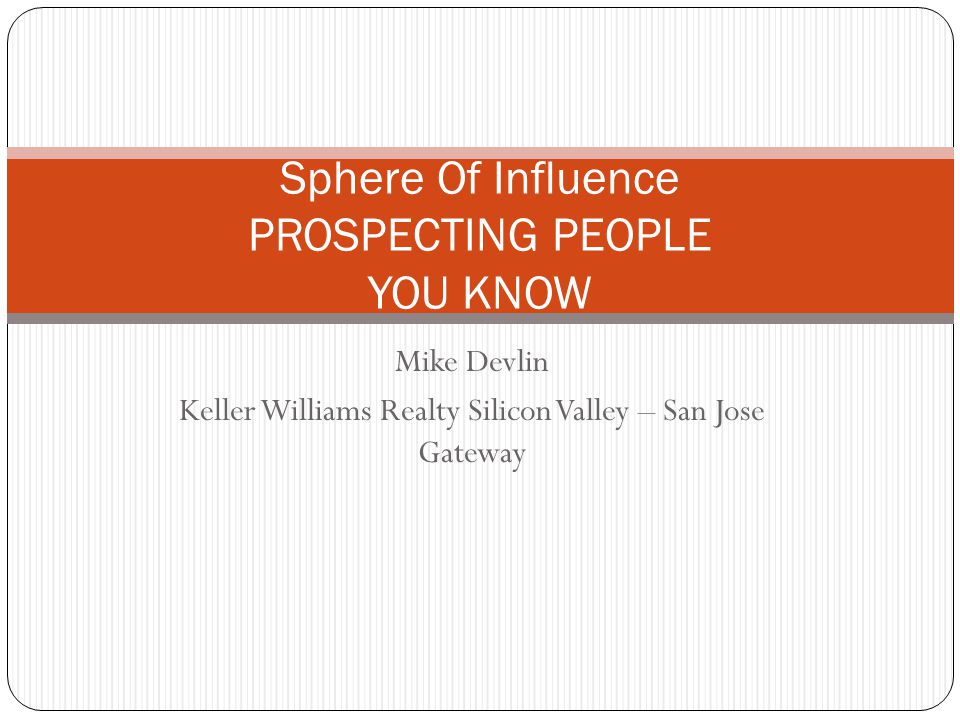 Tips For Working A Sphere Of Influence 2.Put them into your eEdge Database.