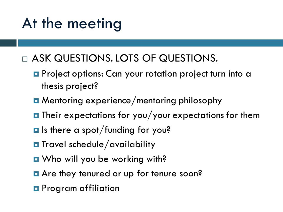 At the meeting  ASK QUESTIONS. LOTS OF QUESTIONS.