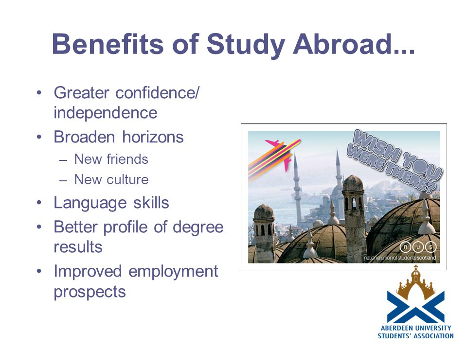 Benefits of Study Abroad...